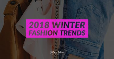 2018 Winter Fashion Trend