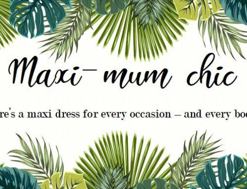 Maxi-mum Chic